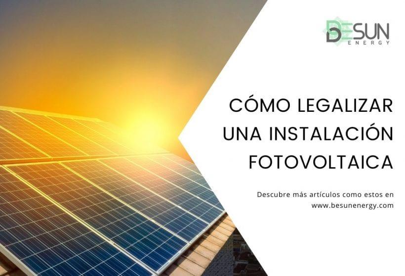 Cómo legalizar una instalación fotovoltaica de autoconsumo